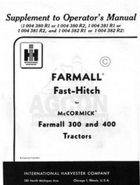 International Farmall 300 350 400 Fast Hitch Manual for