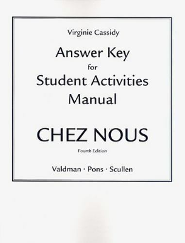 Answer Key for Student Activities Manual Chez Nous by