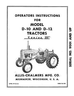New Allis Chalmers D10 / D12 Series 3 Tractor Operators