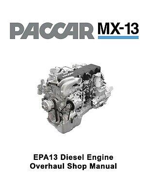 Paccar MX-13 EPA13 Diesel Engine Overhaul Shop Service