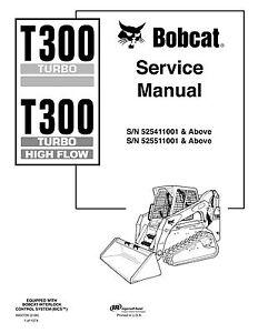 BOBCAT T300 Turbo & high flow loader 1,074 pages Service