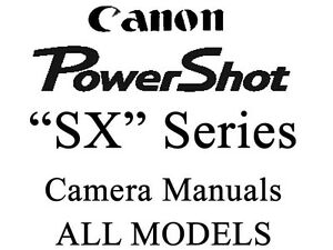 Canon PowerShot SX User Guide Instruction Manual (ALL SX