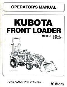 KUBOTA LA344 and LA344S FRONT LOADER OPERATOR'S MANUAL