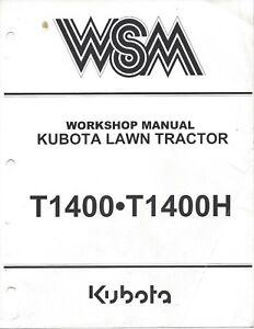 Kubota T1400 T1400H Workshop Service Manual 97897-11741