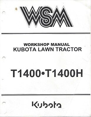 Kubota T1400 T1400H Workshop Service Manual 97897-11741