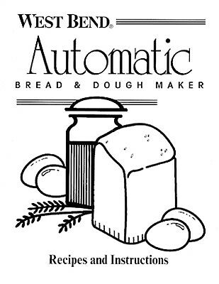 West Bend 41030 Bread Maker Machine Instruction Operator