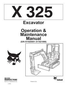 New Bobcat X 325 Excavator Operation Maintenance Manual