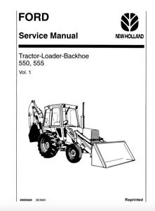 Ford New Holland 550 555 Tractor Loader Backhoe Service