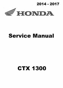 2014 2015 2016 2017 Honda CTX 1300 CTX1300 service manual