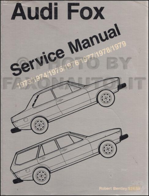 1973-1979 Audi Fox Shop Manual Bentley Repair Service Book