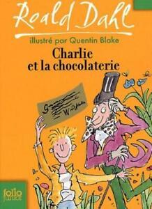Charlie Et La Chocolaterie Roald Dahl : charlie, chocolaterie, roald, Charlie, Chocolate, (Folio, Junior), (French, Edition), Roald, 9782070612635