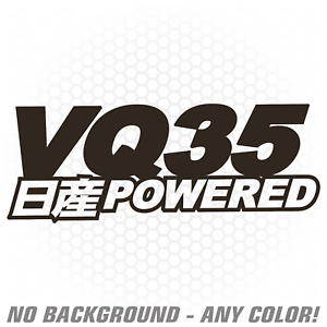 VQ35 Powered Engine Vinyl Decal Sticker Japanese JDM g35
