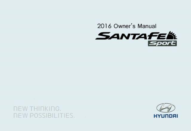 2016 Hyundai Santa FE Sport Owners Manual User Guide