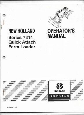 Original OEM New Holland Model 7314 Quick Attach Loader