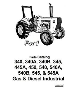 Ford 340 340A 445A 450 540 540A 540B 545 545A Tractor