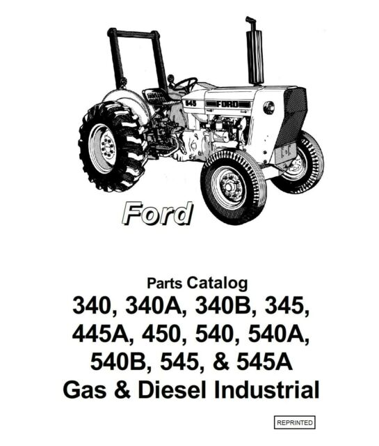 Parts Manual for Ford 340B 450 540 Tractor Loader Backhoe