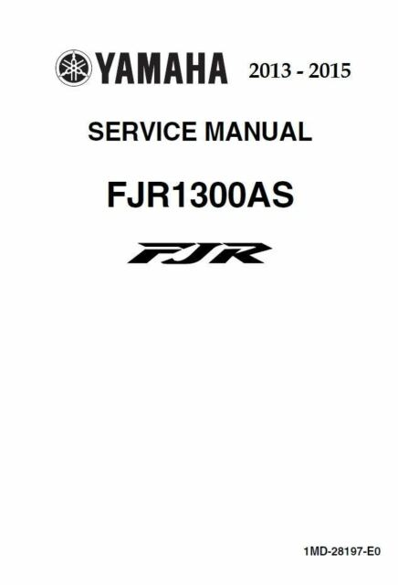 Yamaha FJR1300 2013 2014 2015 FJR 1300 service manual on