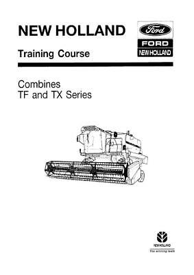 NEW HOLLAND TF AND TX COMBINE TRAINING MANUAL SERVICE