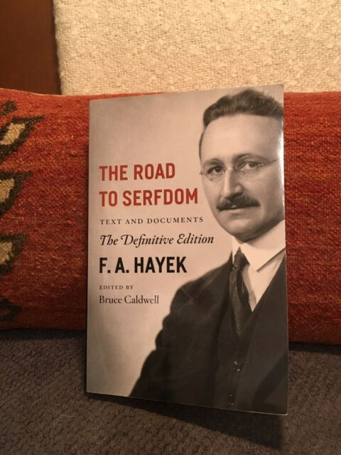 The Collected Works of F. A. Hayek Ser.: The Road to Serfdom : Text and Documents by F. A. Hayek (Trade Paper) for sale online | eBay