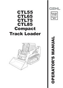 New GEHL CTL 55 65 75 85 Operators Manual Compact Track