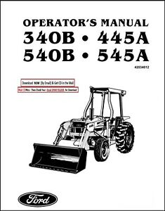 FORD 340B 445A 540B 545A TRACTOR LOADER BACKHOE OWNERS