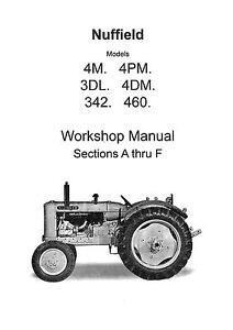 Nuffield workshop manual 4M, 4PM, 3DL, 4DM, 342 & 460