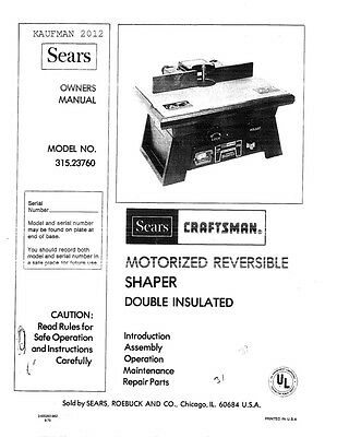 1979 Craftsman 315.23760 MOTORIZED REVERSIBLE SHAPER