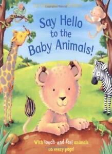 Say Hello To The Animals : hello, animals, Hello, Animals!:, Touch, Whybrow, 9781405090247
