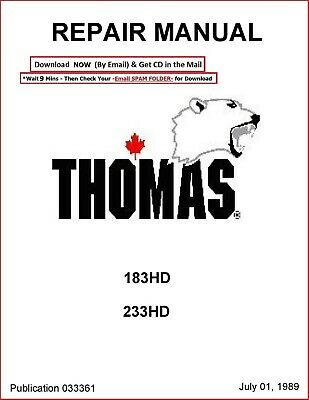 THOMAS 183HD 233HD SKID STEER LOADER REPAIR SERVICE MANUAL
