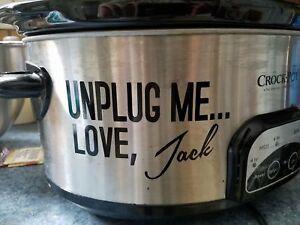 Download THIS IS US CROCKPOT SLOW COOKER DECAL UNPLUG ME LOVE JACK ...