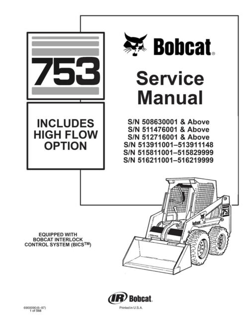 Bobcat 753 Skid Steer Loader Service Repair Manual 560 Pgs