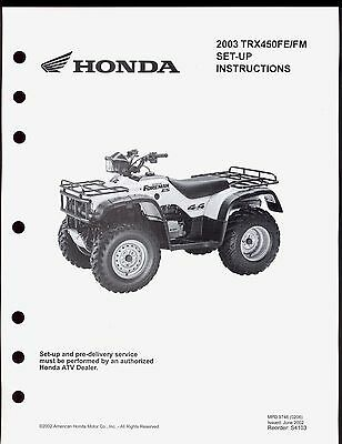 2003 HONDA TRX450FE/FM FOREMAN SET UP INSTRUCTION MANUAL