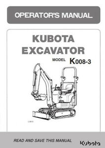 KUBOTA EXCAVATOR K008-3 OPERATORS MANUAL REPRINT COMB