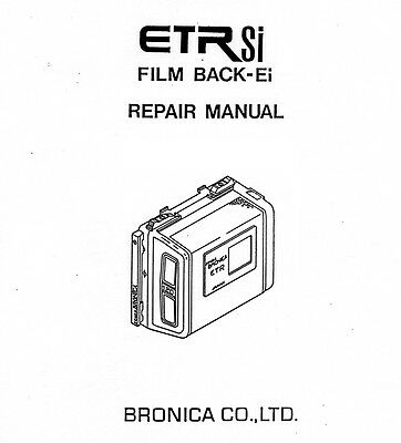 BRONICA Repair Manual ETR Si film back SERVICE Parts