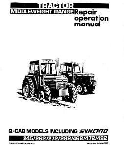 Leyland Tractor 245 262 272 282 462 472 482 Q-CAB Service