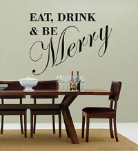 Eat Drink and Be Merry Wall Art Decal Wall Stickers Vinyl ...