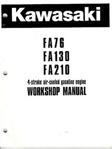 KAWASAKI FA76 FA130 FA210 WORKSHOP MANUAL PART # 99924