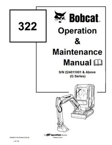 New Bobcat 322 Excavator Operation Maintenance Manual