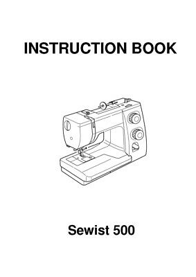 Janome Sewist 500 525S Sewing Machine Quilting Instruction