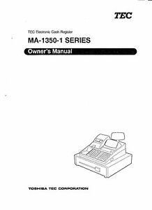 TEC 1350 CASH REGISTER MANUAL (Includes Programming