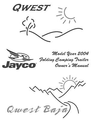 Jayco Fold-Down Pop-Up Tent Trailer Owners Manual- 2004