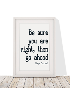Davy Crockett Quotes : crockett, quotes, Crockett, Quotes, Right,, Ahead, Printed, Frame