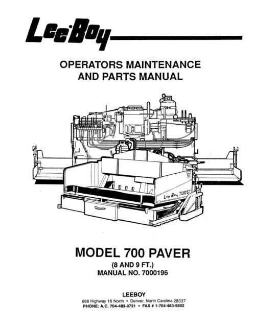 LeeBoy 700 Paver Operation Operators Maintenance Parts