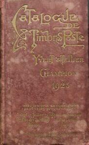 Catalogue De Timbres Yvert Et Tellier : catalogue, timbres, yvert, tellier, World, Literature., 1925., Catalogue, Timbres-poste., Yvert, Tellier-Champ