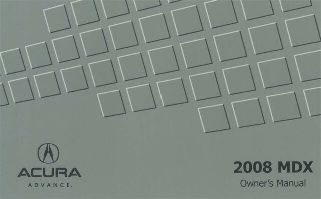 2008 Acura MDX Owners Manual User Guide Reference Operator