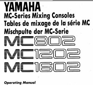 YAMAHA MC802 MC1202 MC1602 MC-SERIES MIXING CONSOLES