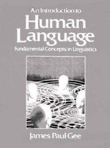 Introduction to Human Language: Fundamental Concepts in