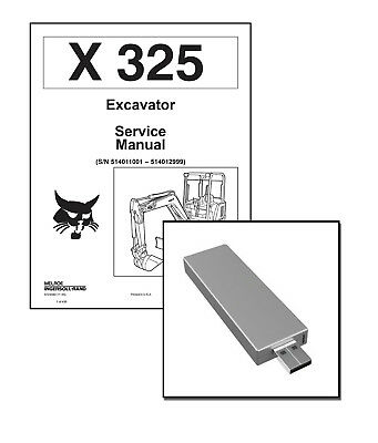 Bobcat X325 Excavator Workshop Repair Service Manual USB