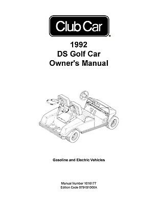 1992 Club Car DS Gas & Electric Golf Cart Owners