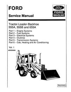 FORD 555A 555B 655A TRACTOR LOADER BACKHOE SERVICE REPAIR